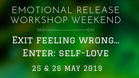 Exit: Feeling Wrong.. Enter: Self Love  Weekend Workshop 25/26 May 2019