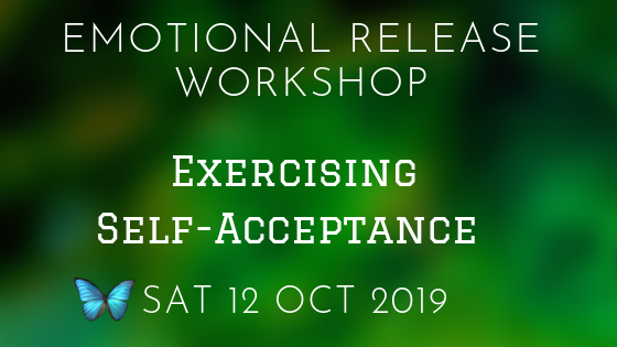 Exercising Self-Acceptance 12 Oct 2019